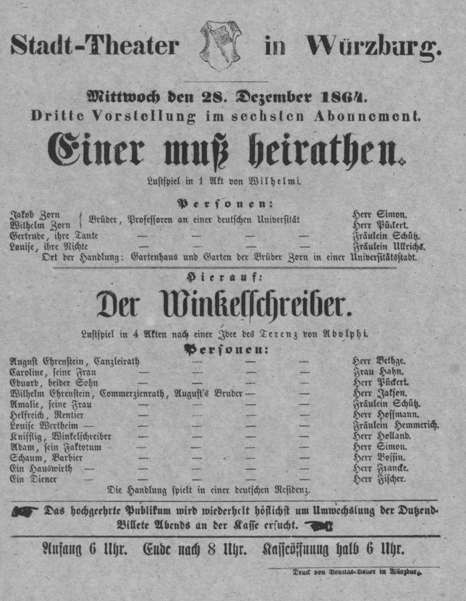 """Theaterzettel zu Aufführung von Alexander Zechmeister """"Einer muss heiraten"""" am Stadttheater Würzburg, 28.12.1864"""
