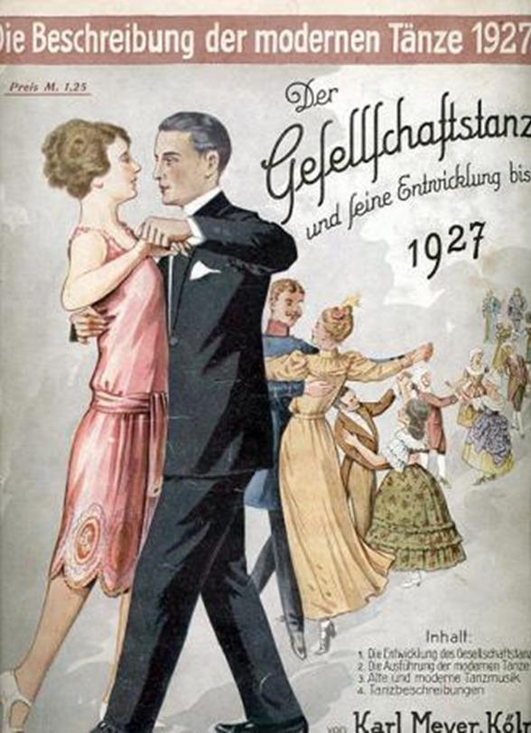 Die Beschreibung der modernen Tänze - Der Gesellschaftstanz und seine Entwicklung bis 1927